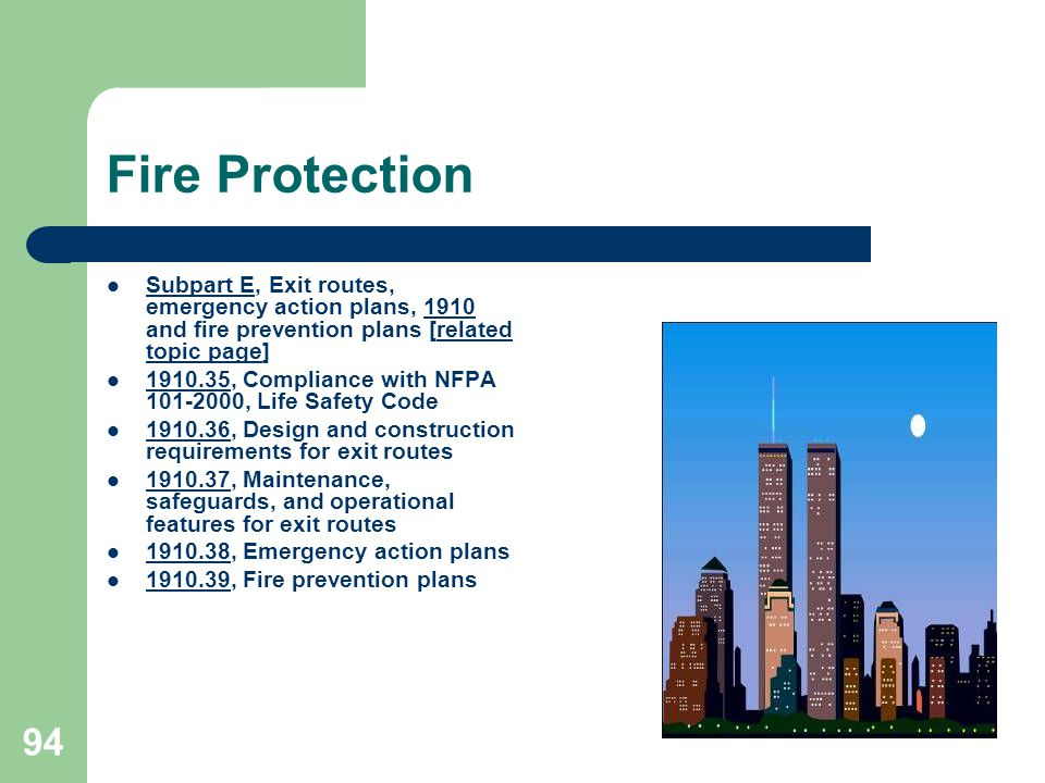 Fire Protection Subpart E, Exit routes, emergency action plans, 1910 and fire prevention plans [related topic page]